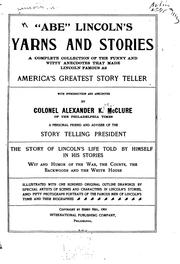 "Cover of: ""Abe"" Lincoln's Yarns and Stories: A Complete Collection of the Funny and Witty Anecdotes that .."