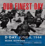 Cover of: Our Finest Day: D-Day, June 6, 1944