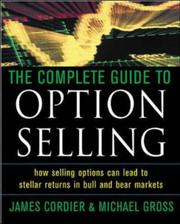 Cover of: The Complete Guide to Option Selling | James Cordier
