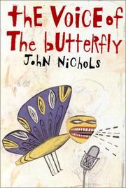 Cover of: The voice of the butterfly: a novel