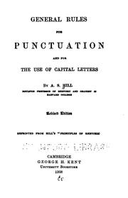 Cover of: General Rules for Punctuation and for the Use of Capital Letters