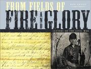 Cover of: From Fields of Fire and Glory: Letters of the Civil War