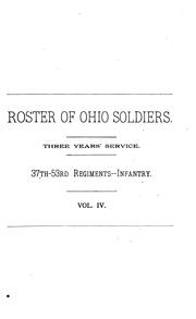 Cover of: Official Roster of the Soldiers of the State of Ohio in the War of the Rebellion, 1861-1866 by Ohio Roster commission, United States. Adjutant-General's Office.