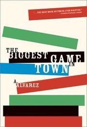 The biggest game in town by Alvarez, A.