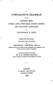 Cover of: A Comparative Grammar of the Sanscrit, Zend, Greek, Latin, Lithuanian ...