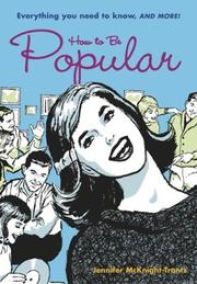 Cover of: How to Be Popular | Jennifer McKnight-Trontz