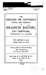 Cover of: The Essayes Or Counsels Civill and Morall of Francis Bacon