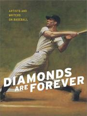 Cover of: Diamonds Are Forever: Artists and Writers on Baseball