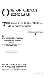 Cover of: One of China's Scholars: The Culture & Conversion of a Confucianist