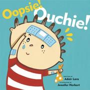 Cover of: Oopsie! Ouchie!