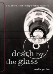 Cover of: Death by the glass | Nadia Gordon
