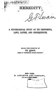 Cover of: Heredity: A Psychological Study of Its Phenomena, Laws, Causes, and Consequences: From the French of Th. Ribot ...