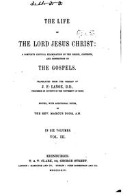 The life of the Lord Jesus Christ by Johann Peter Lange