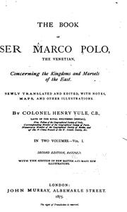 Cover of: The Book of Ser Marco Polo, the Venetian: Concerning the Kingdoms and ..