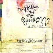 Cover of: The True and the Questions | Sabrina Ward Harrison