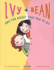 Cover of: Ivy and Bean and the ghost that had to go