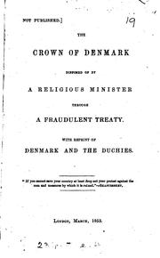 Cover of: The Crown of Denmark Disposed of by a Conscientious Minister Through a ..