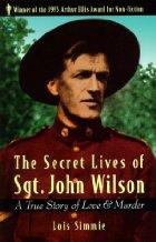 Cover of: secret lives of Sgt. John Wilson | Lois Simmie