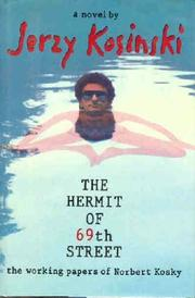 Cover of: The hermit of 69th Street: the working papers of Norbert Kosky.