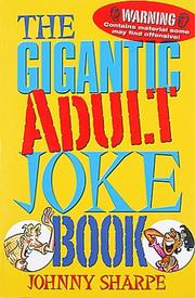 Cover of: The Gigantic Adult Joke Book