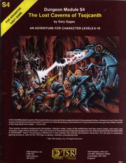 Cover of: The Lost Caverns of Tsojcanth (Advanced Dungeons & Dragons module S4)