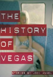 Cover of: The History of Vegas | Jodi Angel