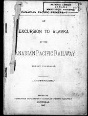 Cover of: An excursion to Alaska by the Canadian Pacific Railway