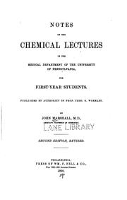 Cover of: Notes on the chemical lectures in the medical department of the University of Pennsylvania, for ..