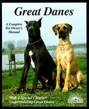 Cover of: Great Danes: everything about purchase, care, nutrition, breeding, behavior, and training