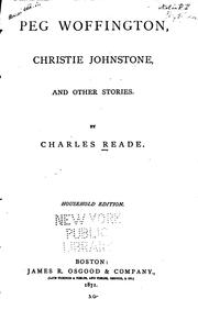 Cover of: Peg Woffington: Christie Johnstone, and Other Stories