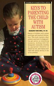 Cover of: Keys to parenting the child with autism