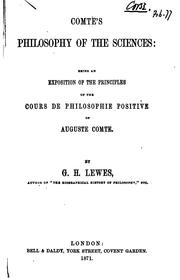 Cover of: Comte's Philosophy of the Sciences: Being an Exposition of the Principles of ..