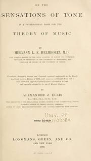 Cover of: On the sensations of tone as a physiological basis for the theory of music | Hermann von Helmholtz