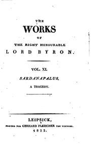 Cover of: The works of ... lord Byron: With His Letters and Journals, and His Life