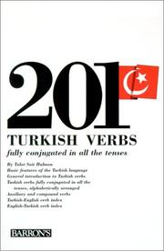 Cover of: 201 Turkish verbs, fully conjugated in all the tenses | TalaМ't Sait Halman