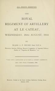 Cover of: The Royal Regiment of Artillery at Le Cateau, Wednesday, 26th August, 1914