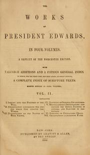 The works of President Edwards by Edwards, Jonathan