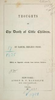 Thoughts on the death of little children by Samuel Irenæus Prime