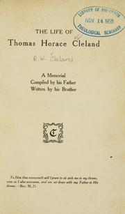 Cover of: The life of Thomas Horace Cleland