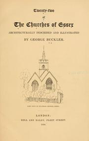 Twenty-two of the churches of Essex architecturally described and illustrated by George Buckler