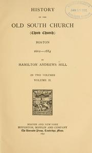 Cover of: History of the Old South church (Third church) Boston, 1669-1884