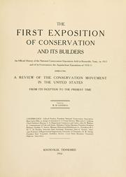 Cover of: The first exposition of conservation and its builders