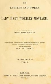 Cover of: The letters and works of Lady Mary Wortley Montagu