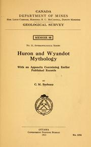 Huron and Wyandot mythology by Marius Barbeau