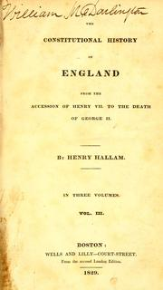 Cover of: The constitutional history of England | Henry Hallam