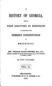 Cover of: A History of Georgia: From Its First Discovery by Europeans to the Adoption ..