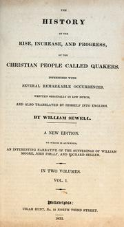 Cover of: Histori van de opkomste, aanwas, en voortgang der Christenen bekend by den naam van Quakers: intermixed with several remarkable occurrences