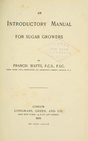 Cover of: An introductory manual for sugar growers