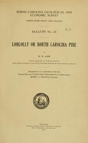 Loblolly, or North Carolina pine by W. W. Ashe