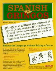 Cover of: Spanish for gringos | William C. Harvey